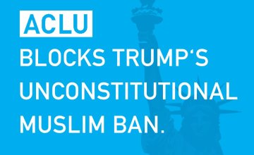 ACLU Marks the First Court Victory Against Trump Administration