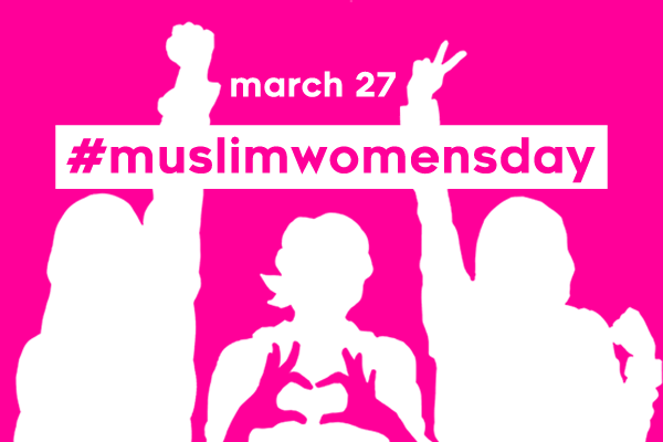 Get Ready for Muslim Women's Day on March 27!