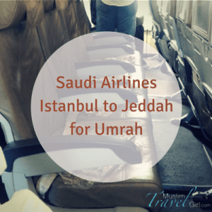 Saudi Airlines Istanbul to Jeddah for Umrah
