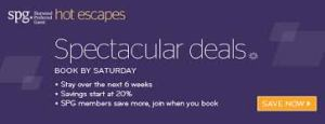 Reminder: SPG Hot Escapes for the next 6 weeks- up to 25th of April