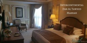 My review of the Intercontinental Dar Al Tawhid Makkah