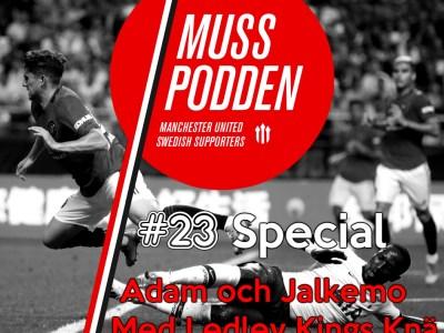 Muss-podden special: #23 Special – Inför Tottenham med Ledley Kings Knä