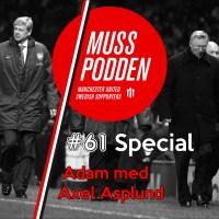 Muss-podden special: #61 Adam med Axel Asplund