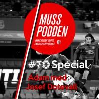 Muss-podden special: #70 Inför Everton med Josef Dotevall
