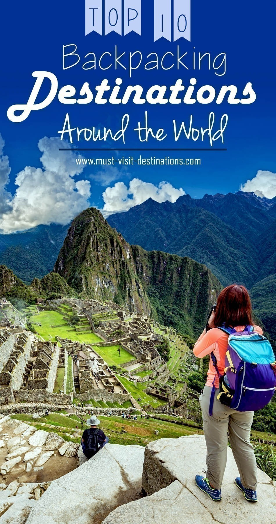 Top 10 Backpacking Destinations Around the World #travel
