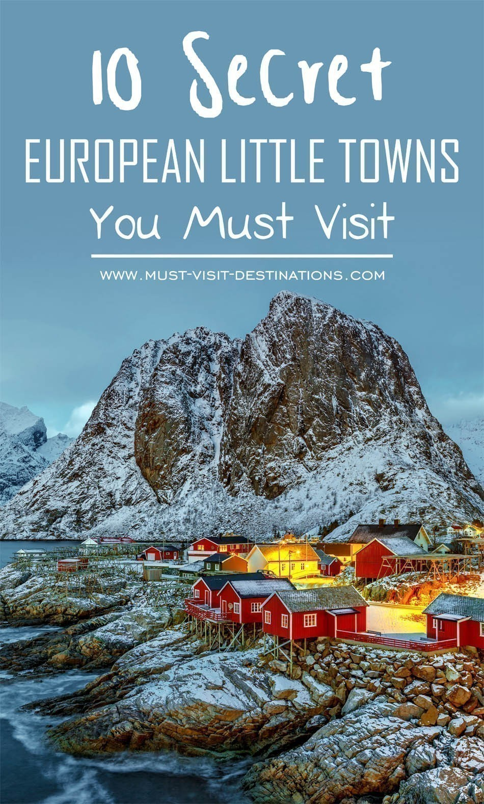 You Must: 10 Secret European Little Towns You Must Visit