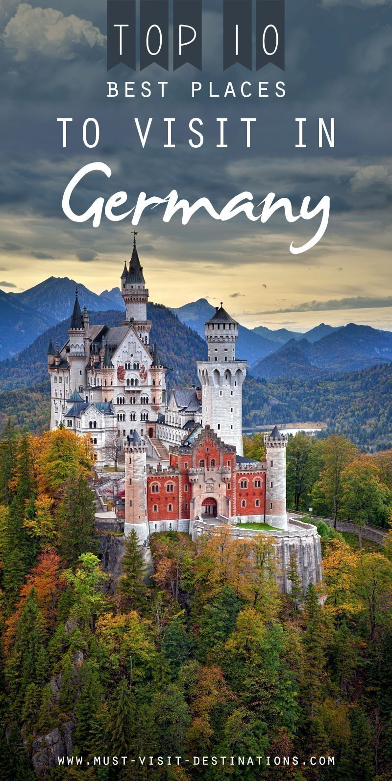 Top 10 best places to visit in germany must visit Top 10 best vacation places