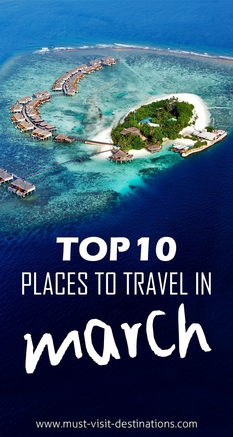 TOP 10 Places To Travel in March #travel #march