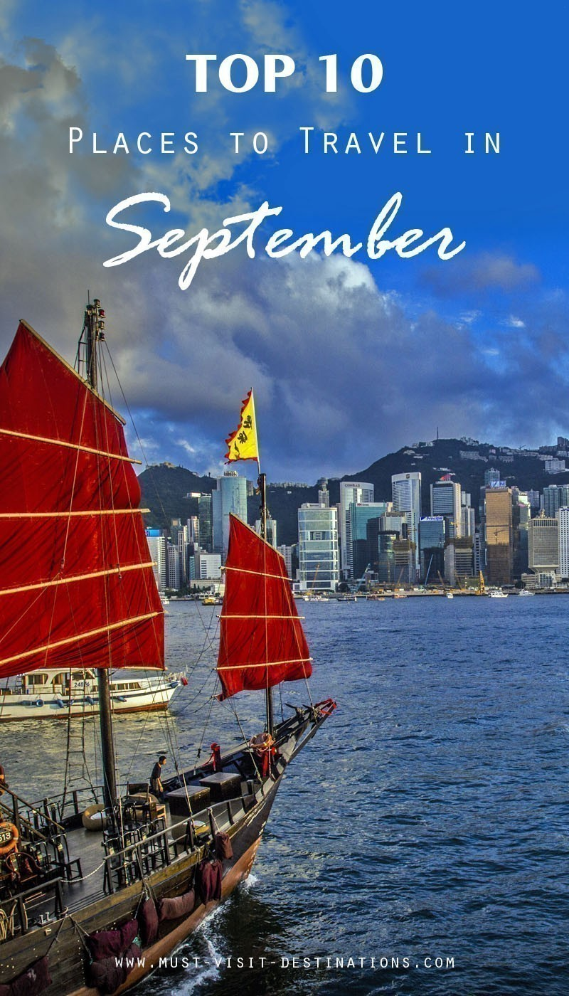 Top 10 places to travel in september must visit destinations Top 10 best vacation places