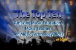 Top Ten 2020 Music Education and Music Teacher Blogs