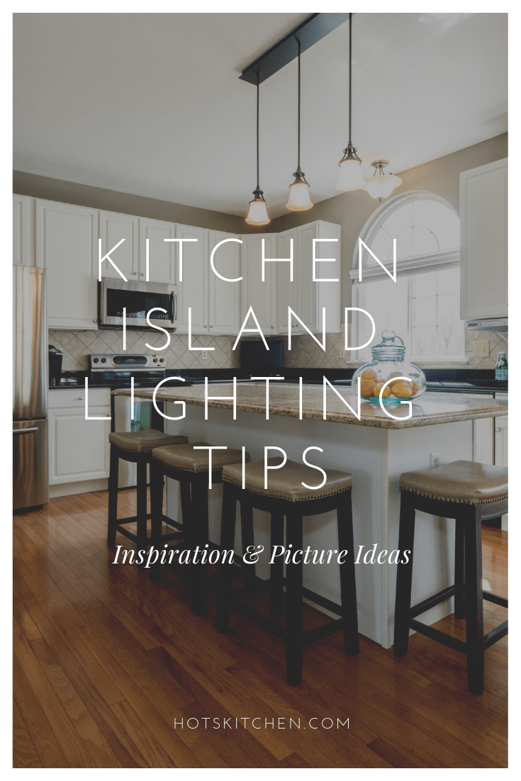 30+ Kitchen Island Lighting Ideas (Tips to Choose Island