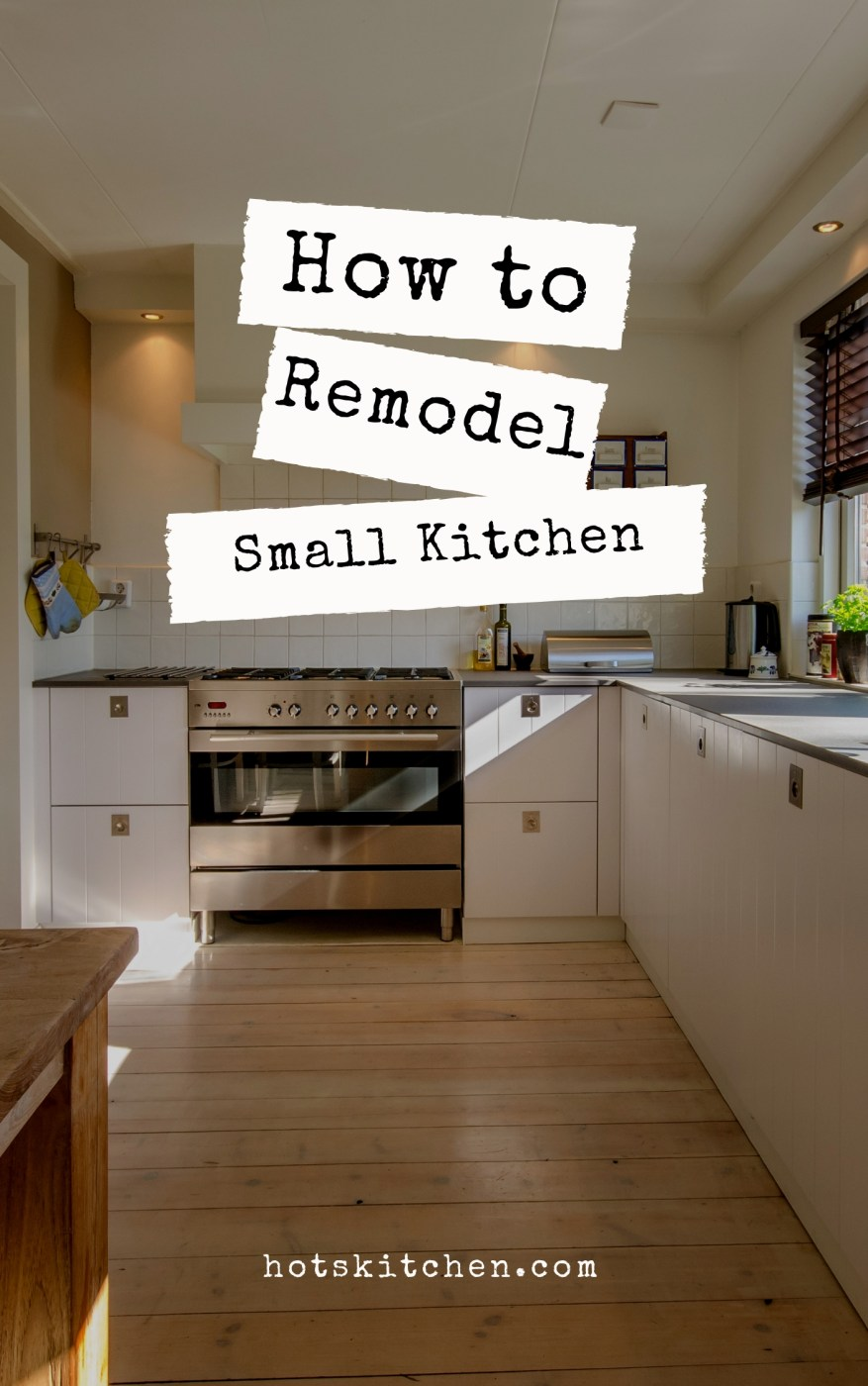 How to Remodel a Small Kitchen?