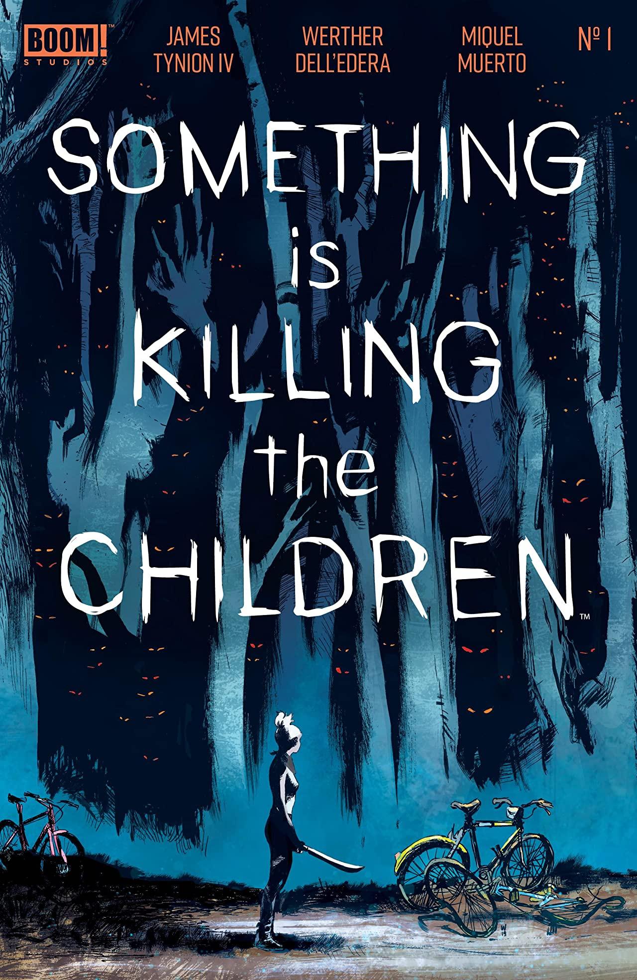 #9 Something is Killing the Children