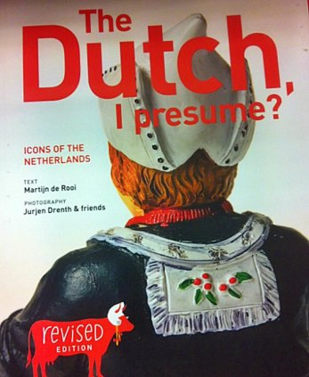 Dutch, I Presume
