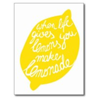 when_life_gives_you_lemons_make_lemonade_postcard-rf29170018e394dd08a36932e27cc1653_vgbaq_8byvr_324
