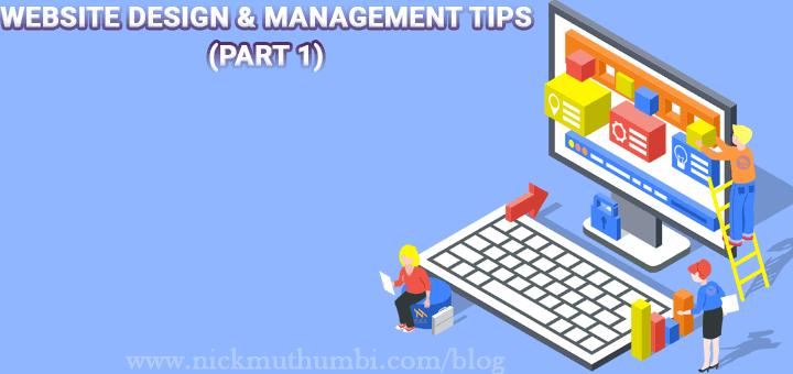 WEBSITE DESIGN & MANAGEMENT TIPS (PART 1)