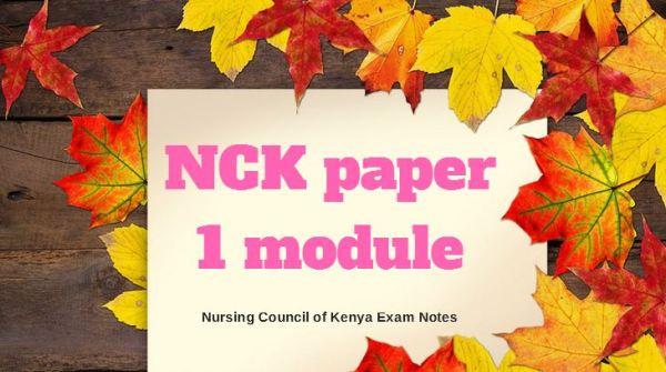 NCK paper 1 module, Nursing Council of Kenya Exam revision Notes