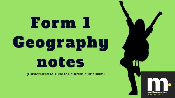 form 1 one geography notes for revisions