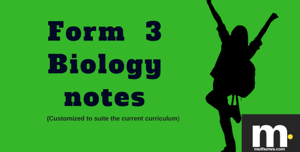 kcse form three biology notes 2018