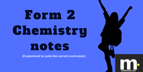 KCSE form two chemistry notes