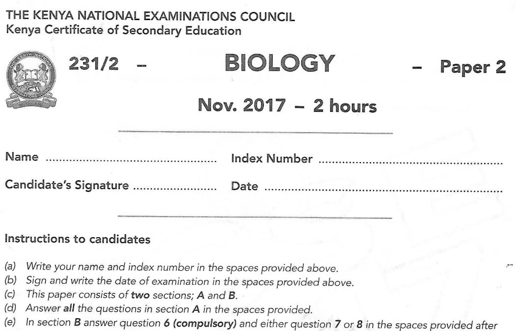 KCSE Biology Paper 2 2017 Exam questions with Answers (KNEC Past Paper) -  Muthurwa Marketplace