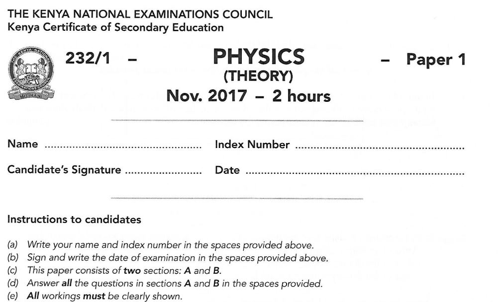 KCSE Physics Paper 1 2017 Exam questions with Answers (KNEC Past Paper) -  Muthurwa Marketplace