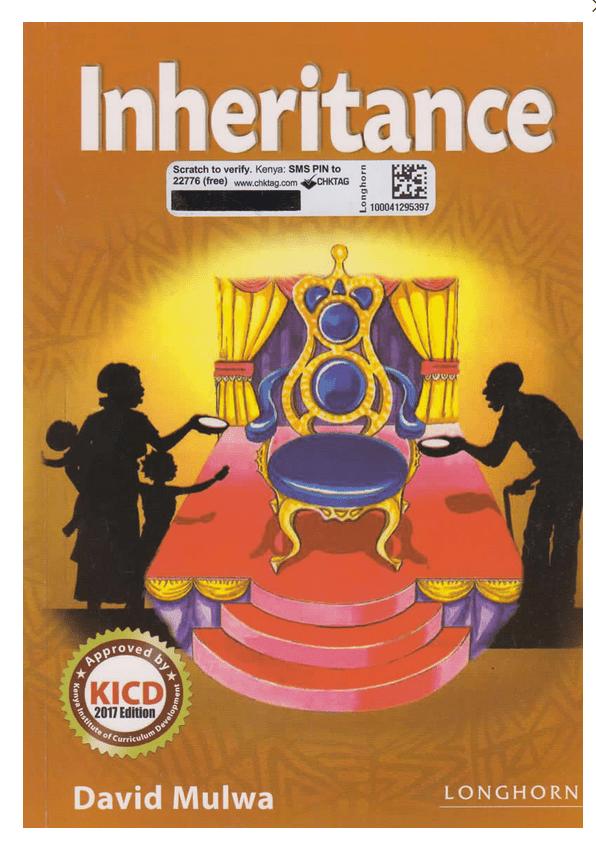 Inheritance by David Mulwa Setbook Guide and Summary Analysis - Muthurwa  Marketplace