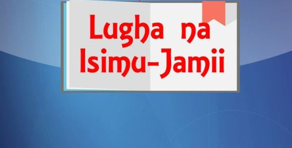 Jijuze KCSE Kiswahili Lugha Na Isimu jamii
