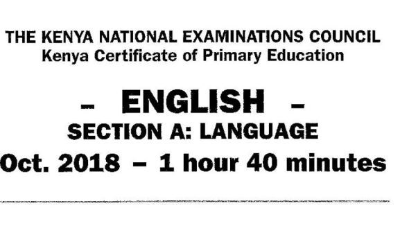 KCPE 2018 English Past Paper with answers and marking scheme