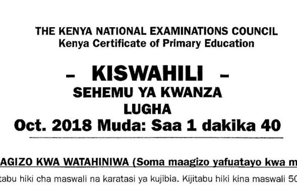 KNEC KCPE 2018 Kiswahili Past Paper with answers and marking schemes