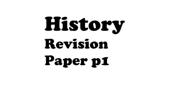History and Government Paper 1 (Revision papers with Answers)