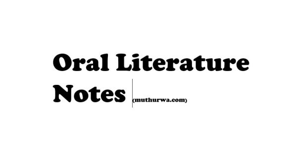 Oral Literature Class Notes
