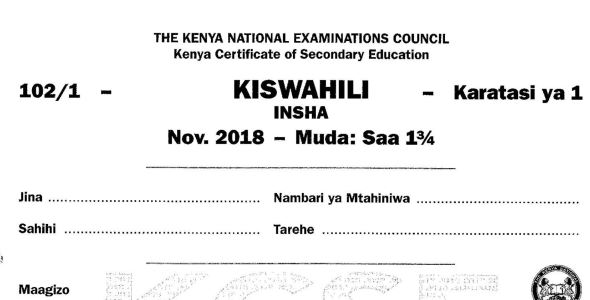 KCSE Kiswahili Paper 1, 2018 with KNEC Marking Scheme (Answers)
