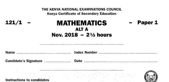 KCSE Mathematics Paper 1, 2018 with KNEC Marking Scheme (Answers)