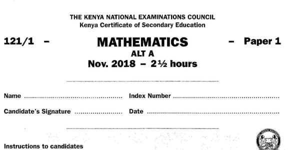 KCSE Mathematics Paper 1, 2018 with KNEC Marking Scheme (Answers)