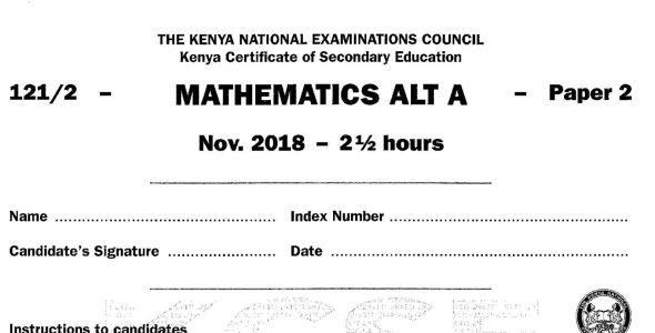 KCSE Mathematics Paper 2, 2018 with KNEC Marking Scheme (Answers)