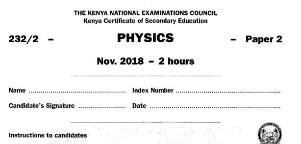 KCSE Physics Paper 2, 2018 with Marking Scheme (Answers)