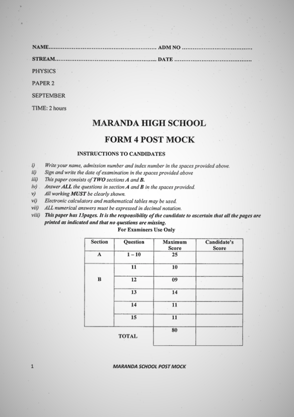 Maranda High School Post-Mock Form 4 Physics Paper 2 ( September, 2019)