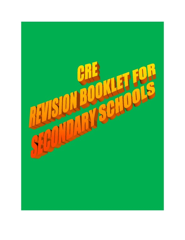 CRE kcse questions and answers from 1996 to 2009