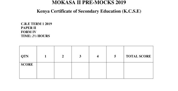 C.R.E Paper 2 Mokasa Pre-Mock 2019 (with answers)