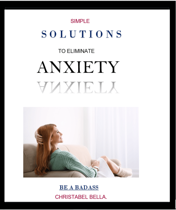 Simple Solutions To Eliminate Anxiety