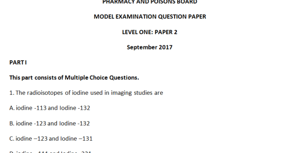 Pharmacy and Poisons Board Model Exam Level one Paper 1