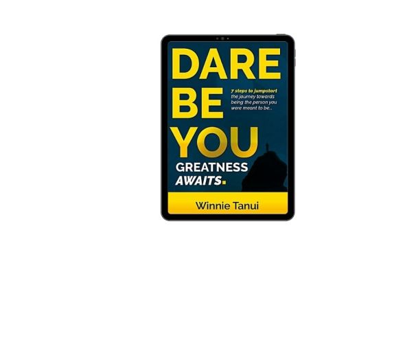 Dare Be You Greatness Awaits