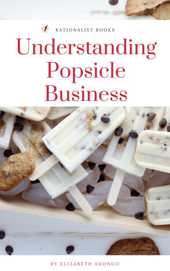 Understanding Popsicle Business