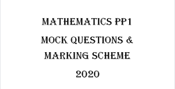 Maseno Mathematics PP1 Questions & Marking Scheme