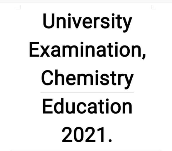 University Chemistry Education Examination 3rd Year 2021
