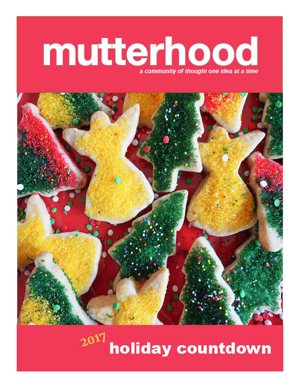 Countdown To 25 Days Of Christmas 2019.Holiday Countdown Mutterhood