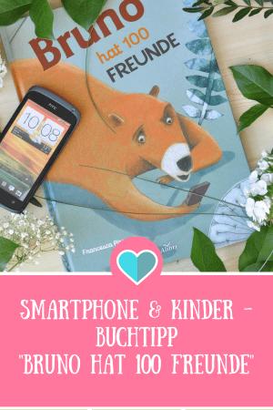 Bruno hat 100 Freunde - Bilderbuch ab 5 Jahren über Smartphones und Freundschaft #kinderbuch #bilderbuch #lesen #handy #smartphone #kind #medienkompetenz