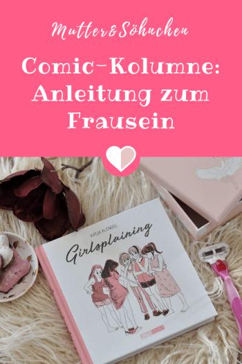 Comic-Kolumne Girlsplaining - Anleitung zum Frausein #geminismus #comic #graphicnovel #frausein #buch #lesen #erwachsenwerden