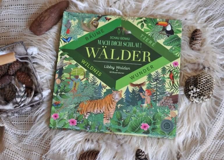 Ein wundervoll illustriertes Sachbuch für Kinder über die Wälder dieser Welt. Mit Fakten über Geschichte, Naturvölker, Tiere, Sagen sowie Umweltschutz. Ab 6 Jahren. #kinderbuch #sachbuch #wald #wälder #regenwald #umweltschutz #natur #nachhaltigkeit #baum